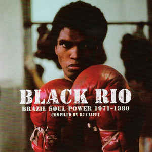 Black Rio - Brazil Soul Power 1971-1980 - Album Cover - VinylWorld