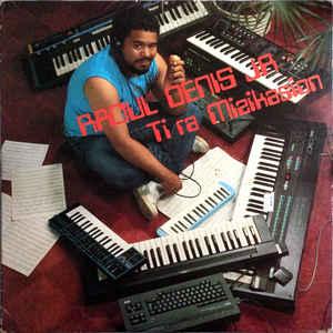 Raoul Denis Jr. - Ti Ra Mizikasion - Album Cover