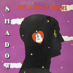 Shadow (11) - Sweet Sweet Dreams - Album Cover