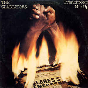 The Gladiators - Trenchtown Mix Up - Album Cover