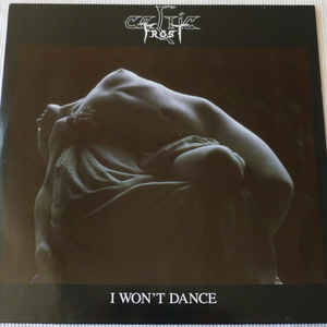 Celtic Frost - I Won't Dance - Album Cover
