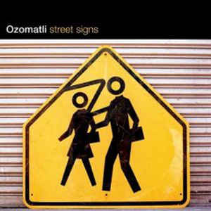 Ozomatli - Street Signs - Album Cover