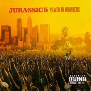 Jurassic 5 - Power In Numbers - Album Cover
