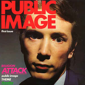 Public Image Limited - Public Image (First Issue) - Album Cover