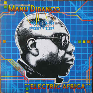 Manu Dibango - Electric Africa - Album Cover