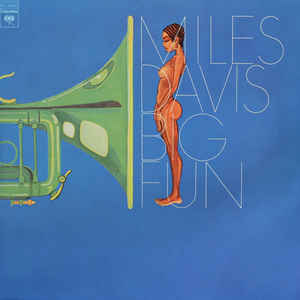 Miles Davis - Big Fun - Album Cover