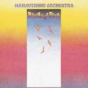 Mahavishnu Orchestra - Birds Of Fire - VinylWorld